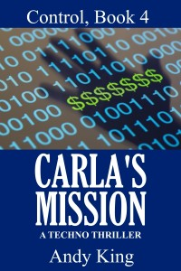 Carla's Mission, Control series Book 4