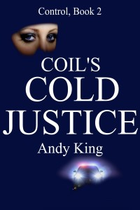 Coils Cold Justice, Control series Book 2